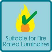 Suitable for Fire Rated Luminaires